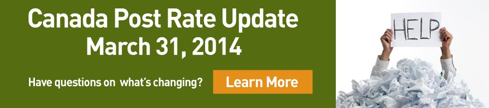 Canada Post Rate Update March 31, 2014